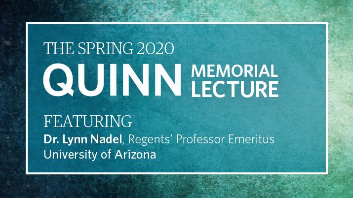 Lynn Nadel, Quinn Memorial Lecture